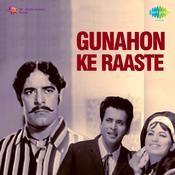 Gunahon Ke Raaste Songs