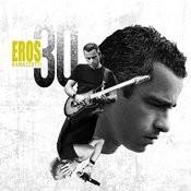 Eros 30 (Italian/Intl Version) Songs