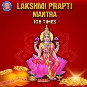 Shri Lakshmi Prapti Mantra - 108 Times Song