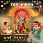Teri Kirpa Songs
