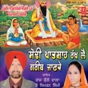 Sodhi Patshah Rakh Lai Garib Jaanke Songs