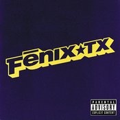 Fenix TX (Parental Advisory) Songs