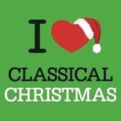 I Love Classical Christmas Songs