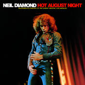 Dialogue Neil Diamond Hot August Night Song