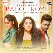 Bahot Roye Song