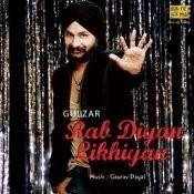 Rab Diyan Likhiyan Gulzar Bhakar Songs