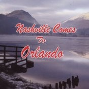 Nashville Comes To Orlando Songs