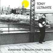 Sunshine Through Hasty News Songs