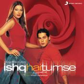 Ishq Hai Tumse Songs