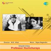 Professor Huchchuraya Songs