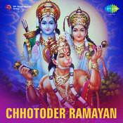 Chhotoder Ramayan Songs