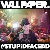 #STUPiDFACEDD Songs