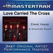 Love Carried The Cross [Performance Tracks] Songs
