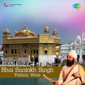 Bhai Santokh Singh Patiala Wale  Songs