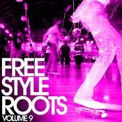 Essential Media Group Presents: Freestyle Roots, Vol.9 Songs