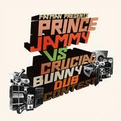 Fatman Presents Prince Jammy Vs Crucial Bunny: Dub Contest Songs