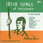 Irish Songs Of Resistance: The Great Rebellion Songs