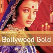 The Rough Guide To Bollywood Gold Songs