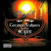 Greatest Features From The South (Parental Advisory) Songs
