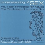 Folkways Records Presents: Understanding Of Sex - Power And Pleasure Songs