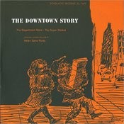 The Downtown Story Songs