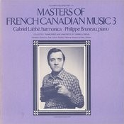 Masters Of French Canadian Music, Vol.3 Songs