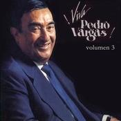 Viva Pedro Vargas - Volumen Tres Songs