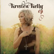 Kristen Kelly EP Songs
