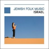 Jewish Folk Music - Flute Of Israel Songs