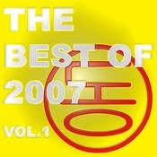 The Best Of 2007 Vol. 1 Songs