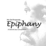 Epiphany A Detroit Jazz Compilation Songs