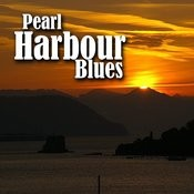 Pearl Harbour Blues Songs