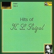Hits Of K.l.saigal - Vol-4 Songs