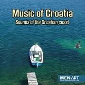 Music Of Croatia - Sounds Of The Croatian Coast (Digital Only) Songs