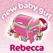 New Baby Girl Rebecca Songs