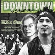 Downtown: A Street Tale Soundtrack Songs