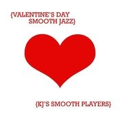 Valentines Day Smooth Jazz Songs
