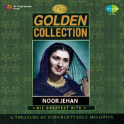 The Golden Collection Noor Jehan Songs