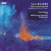 Gliere: Violin Concerto in G minor; Symphony No.2 in C minor Songs