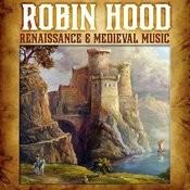 Robin Hood - Renaissance & Medieval Music Songs