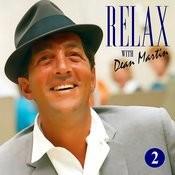 Dean Martin -Relax, It's Dean Martin Vol. Two Songs