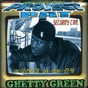 Ghetty Green Songs