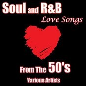 Soul And R&B Love Songs From The 50's Songs