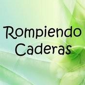 Rompiendo Caderas Songs