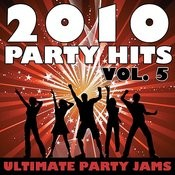 2010 Party Hits Vol. 5 Songs