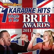 Drew's Famous # 1 Karaoke Hits: Tribute To The Brit Awards 2011 Songs