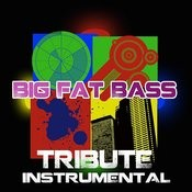 Big Fat Bass (Britney Spears Feat. Will.I.Am Tribute) - Instrumental Songs