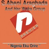 Nigeria Eku Orire Songs