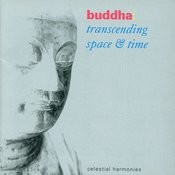 Buddha: Transcending Space & Time Songs