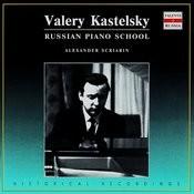 Russian Piano School: Valery Kastelsky, Vol. 1 Songs